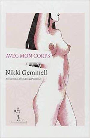 Avec mon corps - Nikki Gemmell