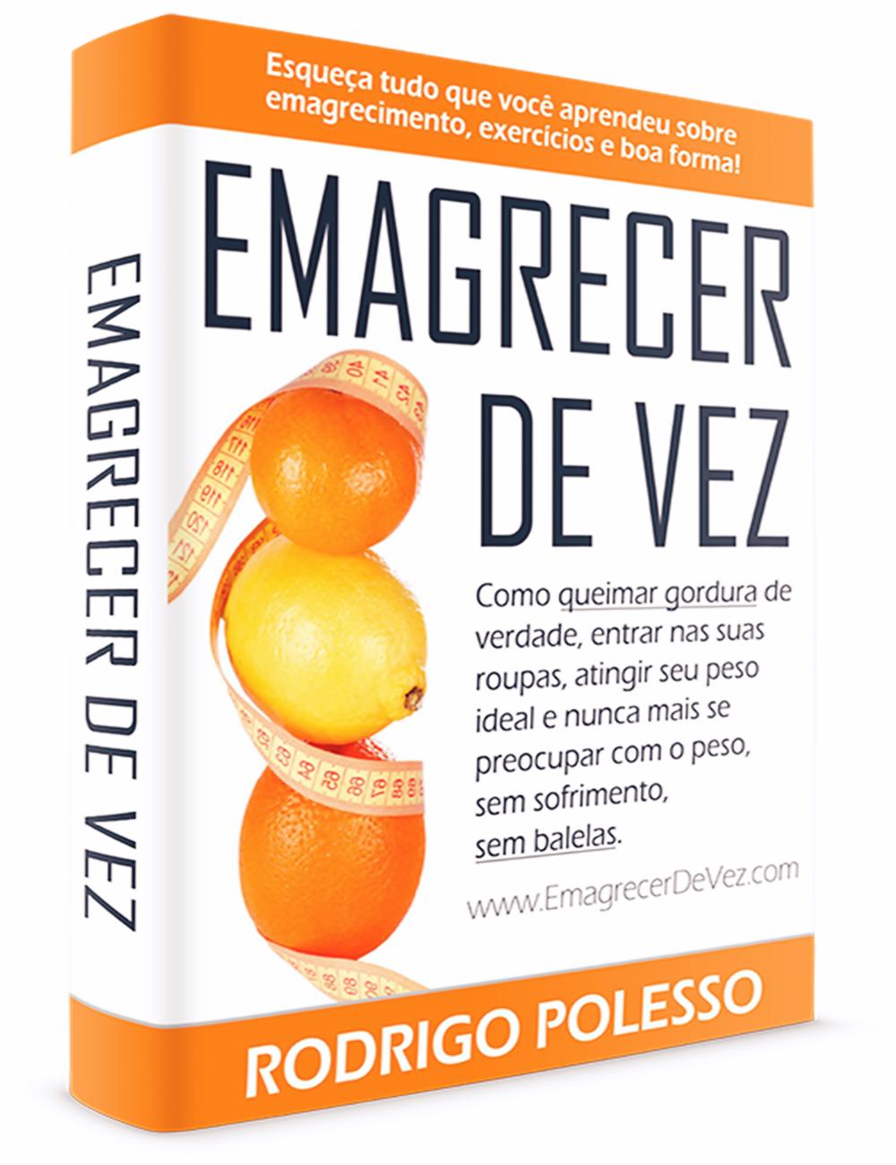 74eb64150 Veja a análise completa do Livro Emagrecer de Vez do Rodrigo Polesso ...