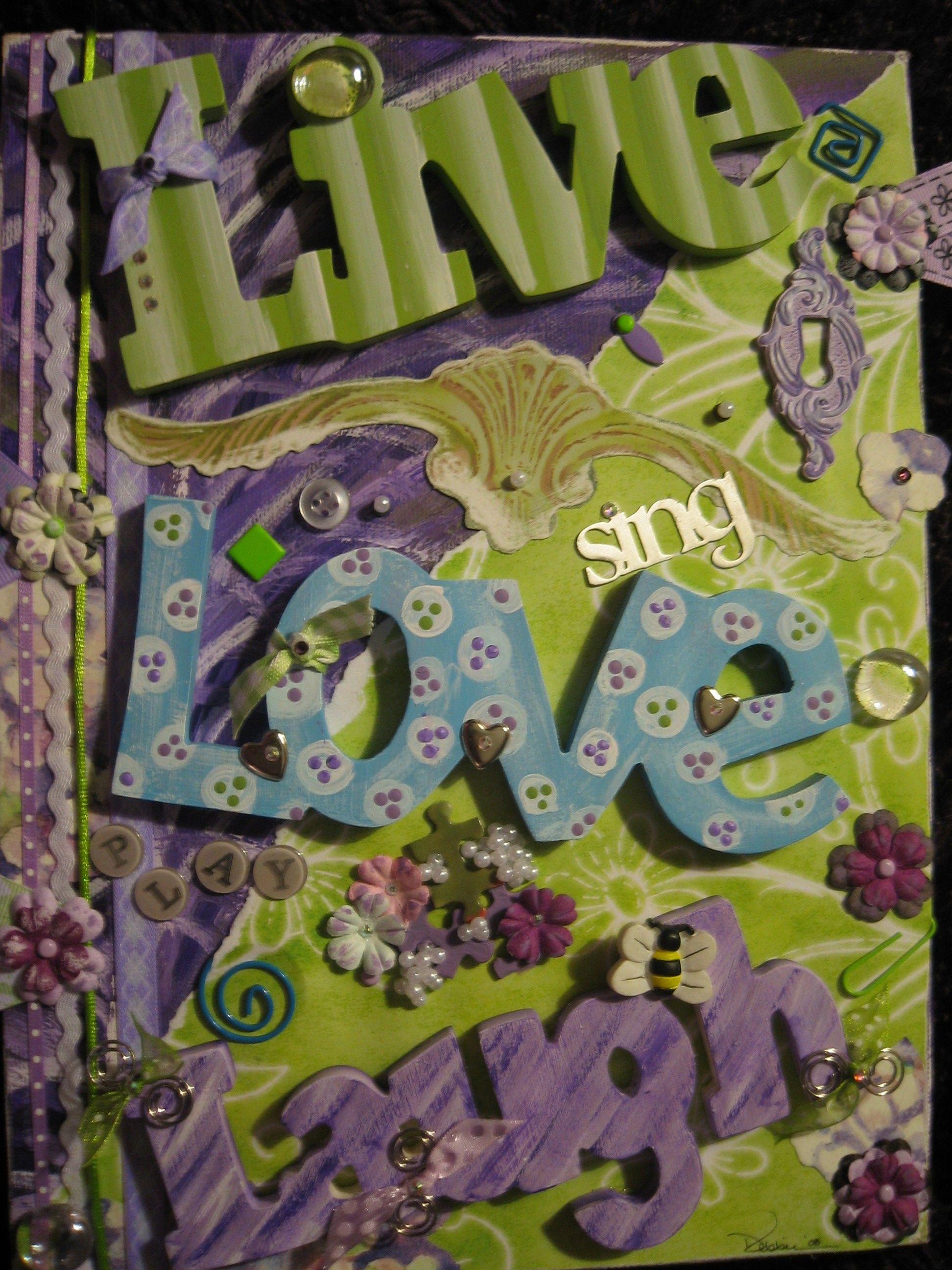 Scrapbook ideas on canvas - Altered Canvas Live Love And Laugh Scrapbook Com