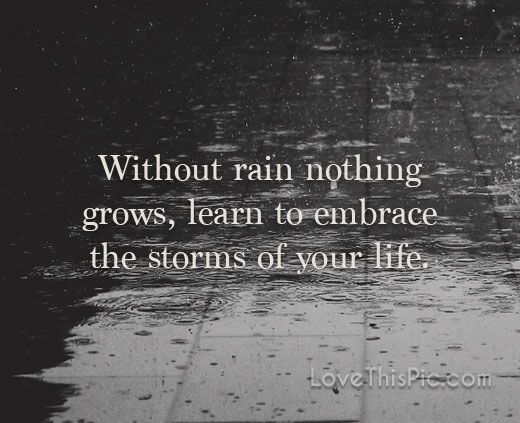 Without rain quotes quote life inspirational wisdom lesson ...