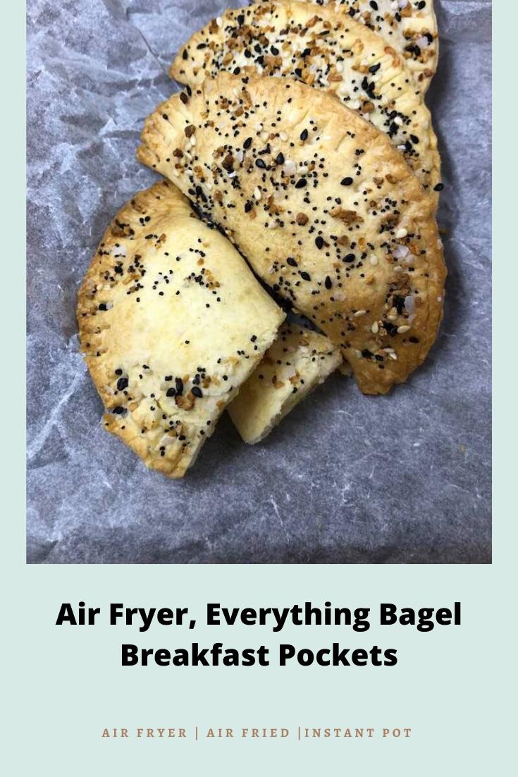 Air Fryer, Everything Bagel Breakfast Pockets Recipe in