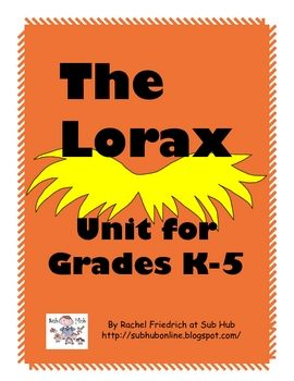 The lessons in this free Lorax unit can be used to celebrate the birthday of Dr. Seuss on March 2, the movie, Earth Day, or anytime you want to inj...