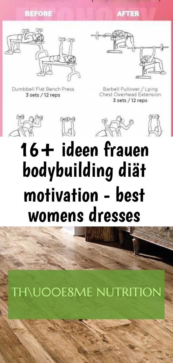 16+ Ideen Frauen Bodybuilding Diät Motivation - Best Womens Dresses Summer - ... - Frauen-Bodybuildi...