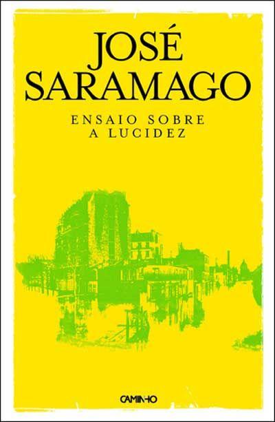 Jose Saramago Ensaio Sobre A Lucidez Books Saramago Jose De