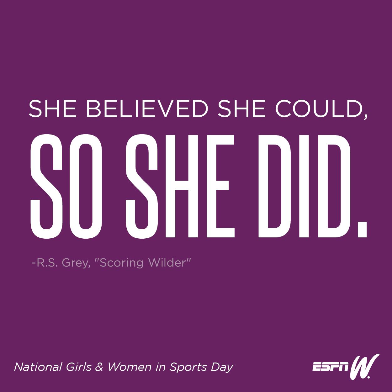 A Library Of Inspirational Art To Help You Celebrate National Girls And Women In Sports D Inspirational Quotes For Girls Team Motivational Quotes Sports Quotes