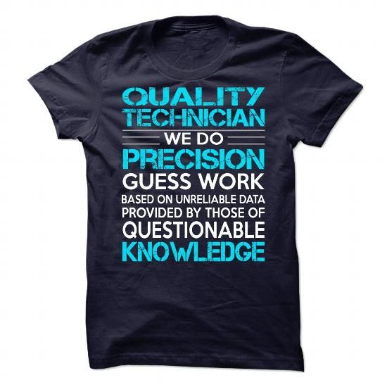 Awesome Shirt For Quality Technician T Shirts, Hoodies. Get it now ==► https://www.sunfrog.com/LifeStyle/Awesome-Shirt-For-Quality-Technician-89632190-Guys.html?41382