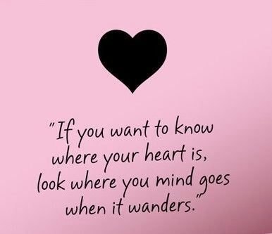 Where your heart is.