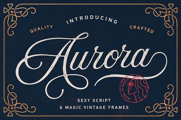 Aurora Script Frames Vintage Fonts Lettering Wedding Fonts