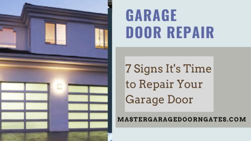 7 Signs It S Time To Repair Your Garage Door In 2020 Garage Doors Garage Door Repair Service Door Repair
