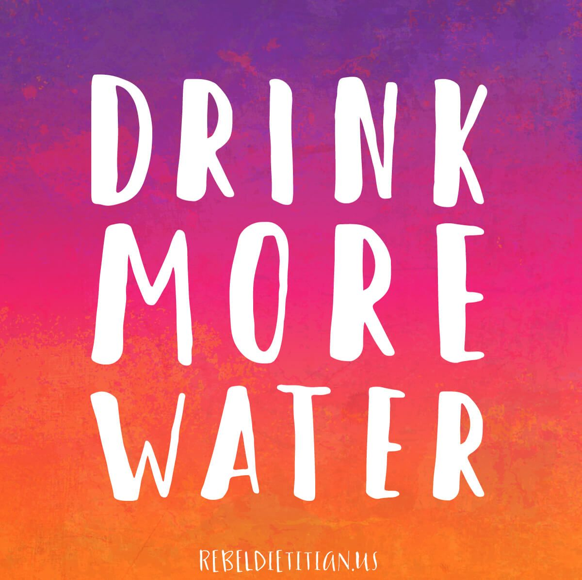 Drink More Water Healthy Me Drink More Water