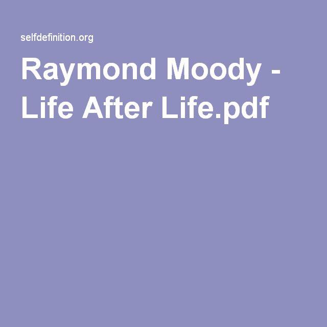 Life After Life Raymond Moody Ebook
