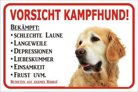 Schild s0448 vorsicht golden retriever kampfhund gr - Morgenlatte lustig ...