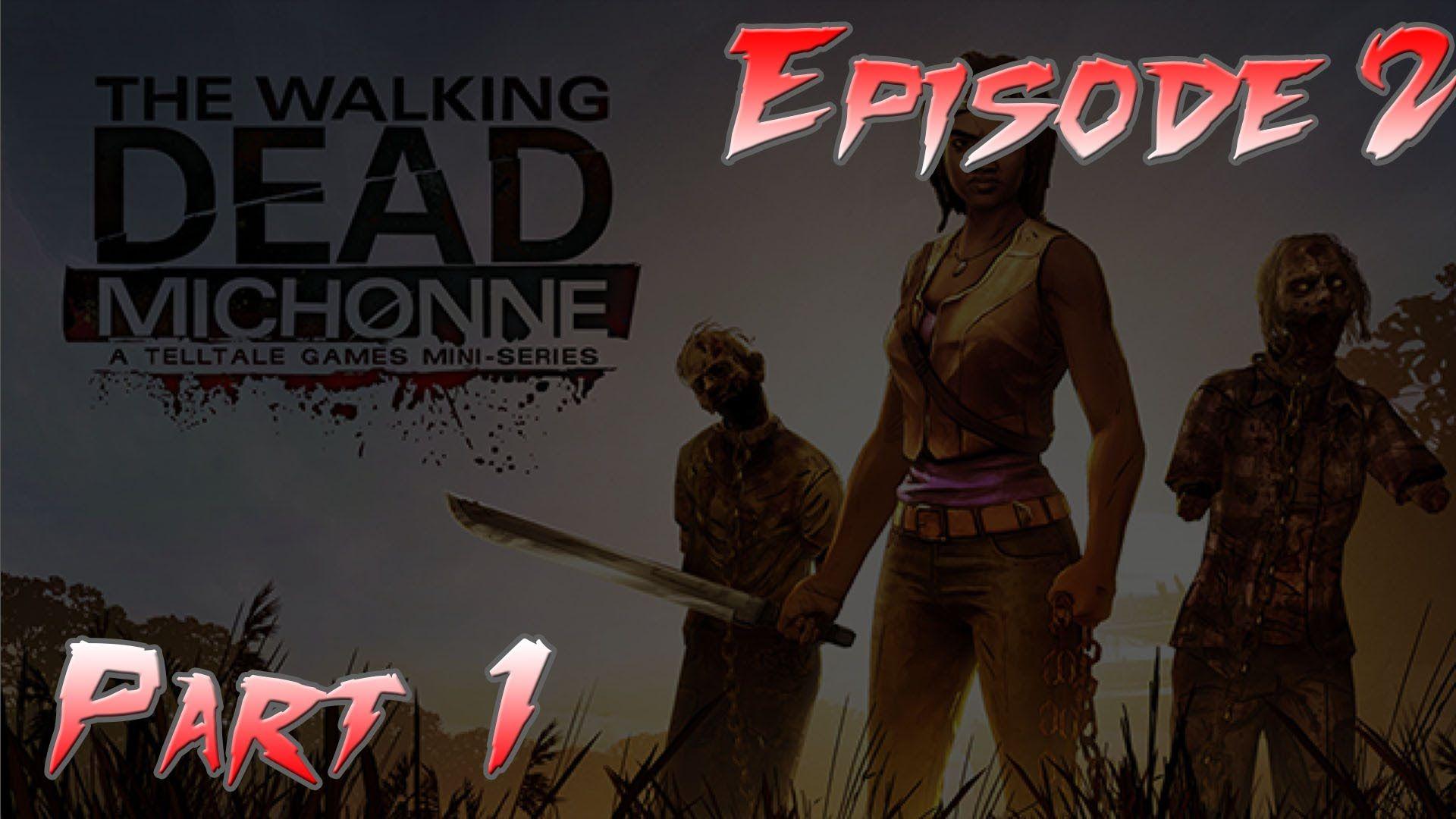 TWD Michonne Ep.2 1 (Make it to Sams house) Walking