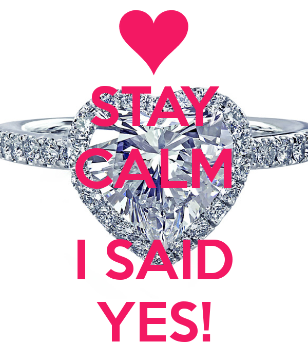 Stay Calm I Said Yes I Love You John Kinley Coyan Happy Engagement Been A Long Road But F I Said Yes Engagement Announcement Funny Happy Engagement Do you know what this is? pinterest