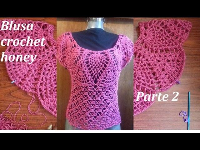 Blusa A Crochet Honey Parte 2 Crochet Summer Dresses Crochet Crochet Baby Clothes
