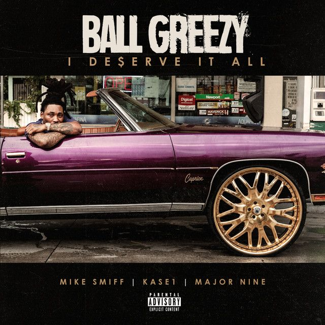 I Deserve It All Feat Mike Smiff Kase 1 Major Nine By Ball