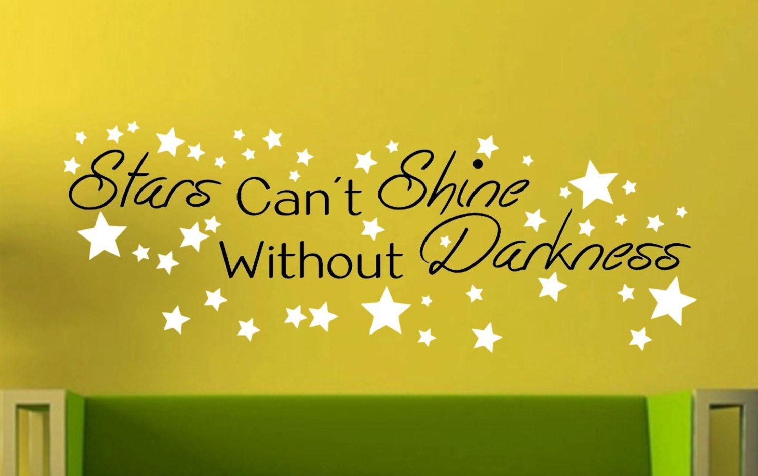 Stars Can\'t Shine Without Darkness- Wall Vinyl Decal - Murals - Home ...