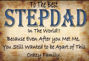 Father S Day Quotes For Stepdads Funny Father S Day Messages Step Father Quotes Fathers Day Quotes Step Dad Quotes