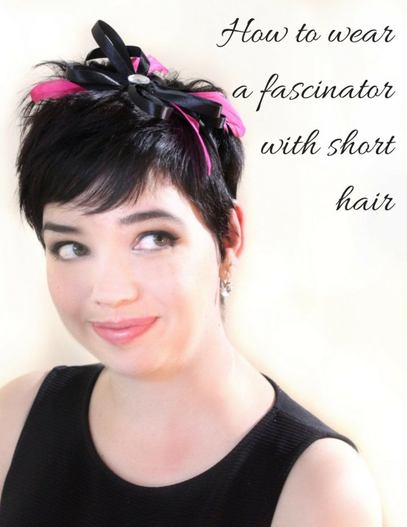 how to wear a fascinator with short hair | salon perfect
