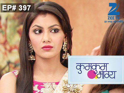 Kumkum Bhagya - Episode 397 - October 15, 2015 - Full