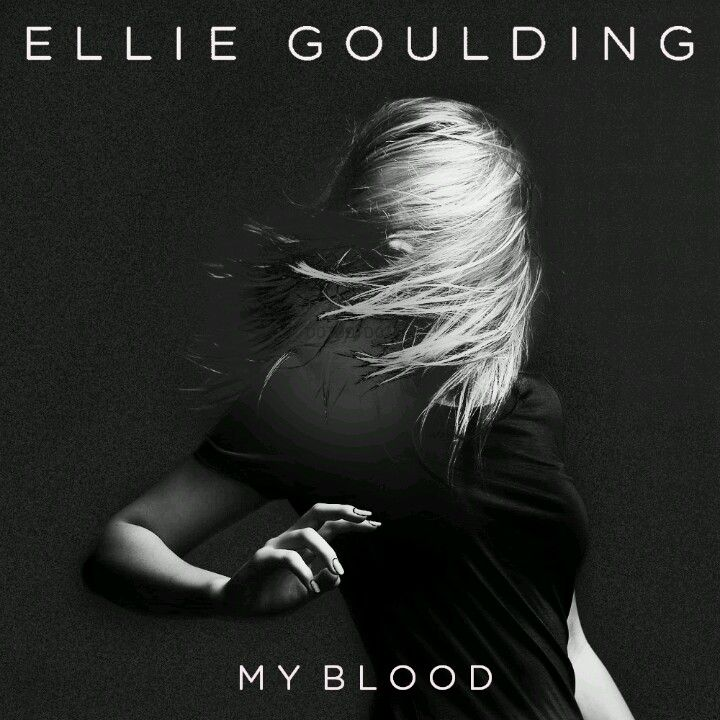 Lyric ellie goulding my blood lyrics : My Blood
