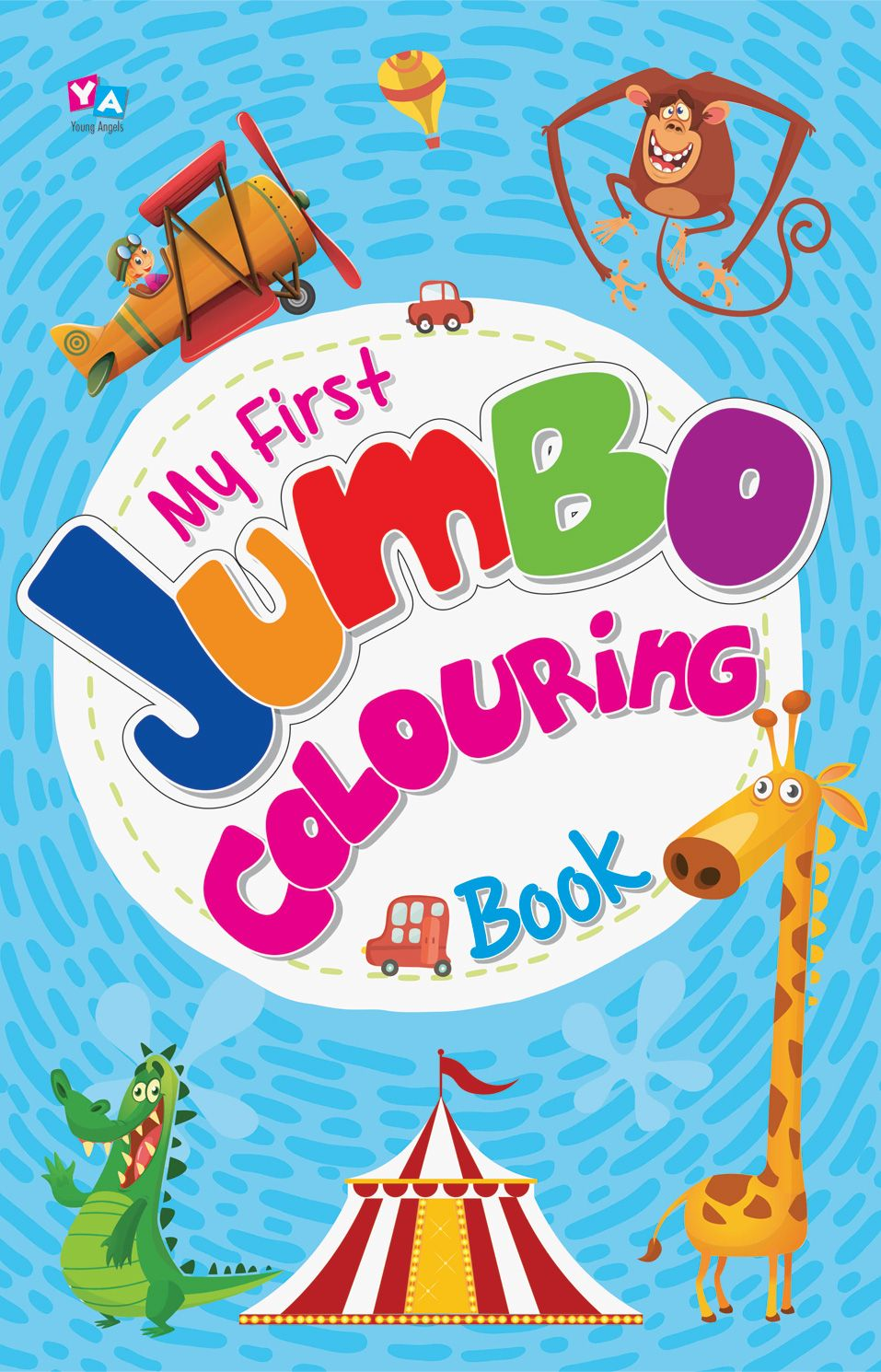 My First Jumbo Colouring Book Rs 90 My First Jumbo Colouring Book Delivers An Extensive Range Of Jumbo Pi Online Books For Kids Book Activities Helping Kids