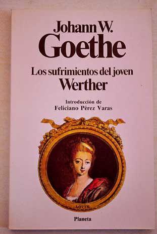 Los Sufrimientos Del Joven Werther Goethe Johann Wolfgang Von