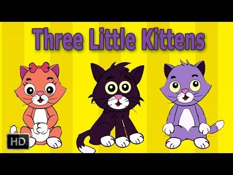 Three Little Kittens Have Lost Their Mittens Nursery Rhymes For Children Baby Songs Kids Nursery Rhymes Baby Songs Little Kittens