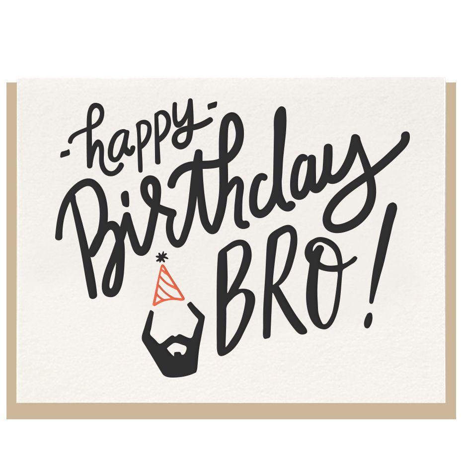 Birthday Bro Dahlia Press Happy Birthday Pinterest Bro