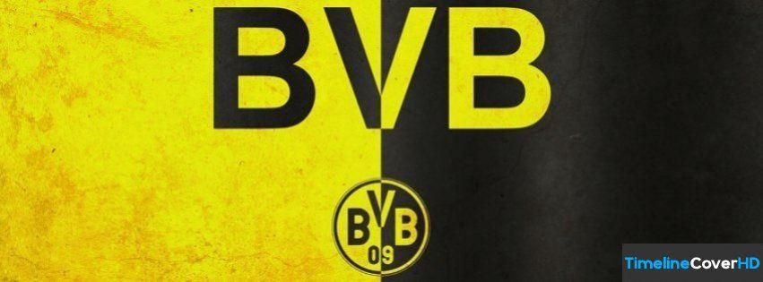 Borussia Dortmund 1 Facebook Cover Timeline Banner For Fb Facebook Cover Borussia Dortmund Dortmund Equipo De Futbol