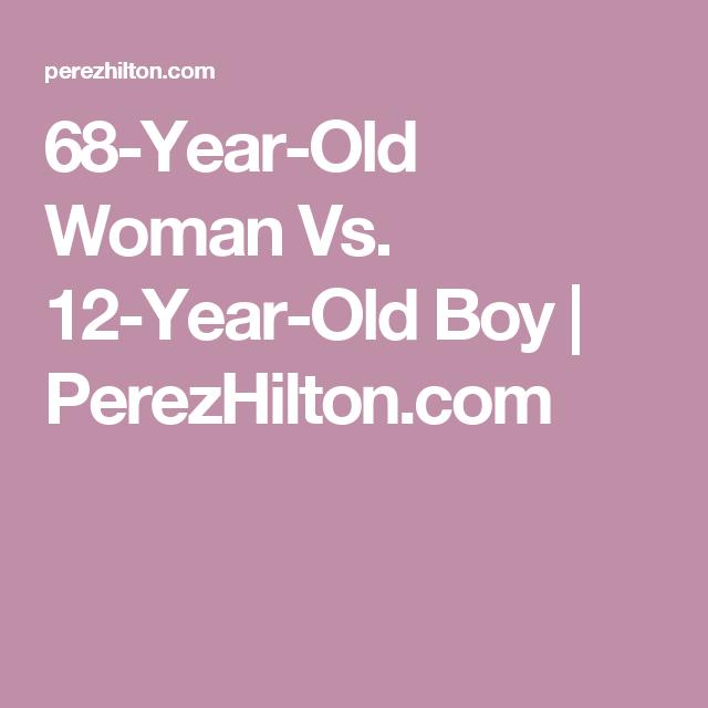 68-Year-Old Woman Vs. 12-Year-Old Boy | PerezHilton.com