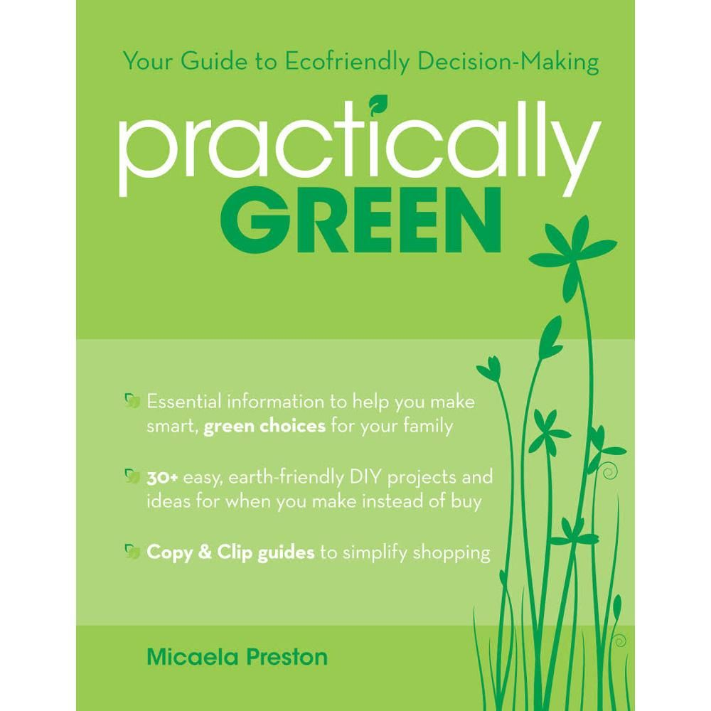 Photo of Practically Green: Your Guide to Ecofriendly Decision-Making