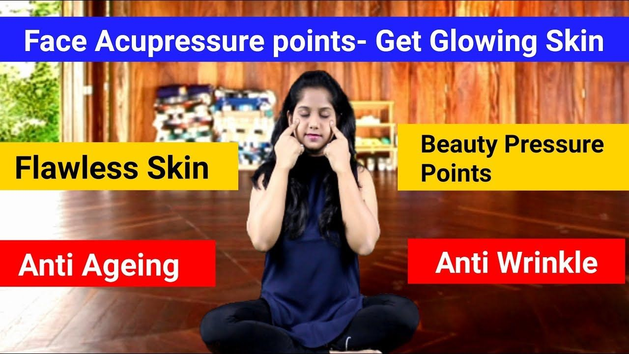 Face Acupressure Points - Pressure points for Glowing Skin ...