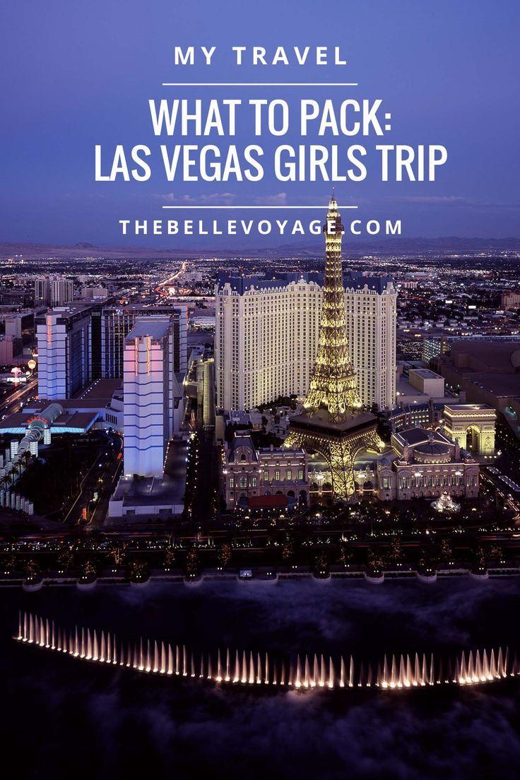 What To Pack For A Girls Trip To Vegas Las Vegas Trip Vegas