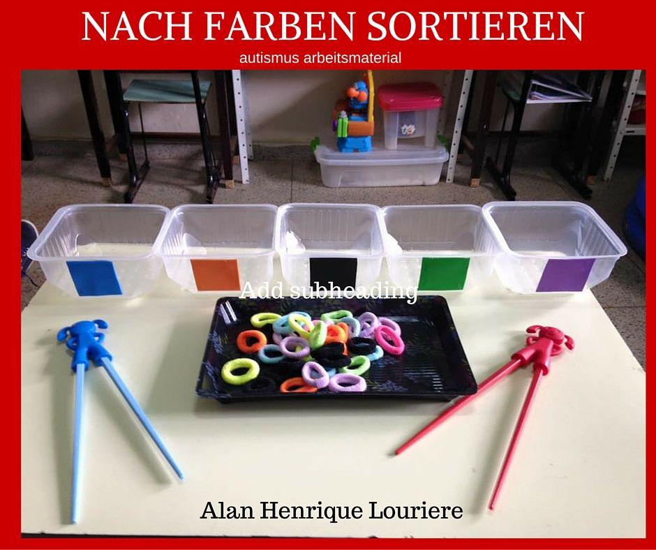 autismus arbeitsmaterial nach farben sortieren teacch materialien pinterest autismus. Black Bedroom Furniture Sets. Home Design Ideas