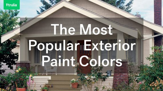 The Most Por Paint Colors For Your Home Exterior
