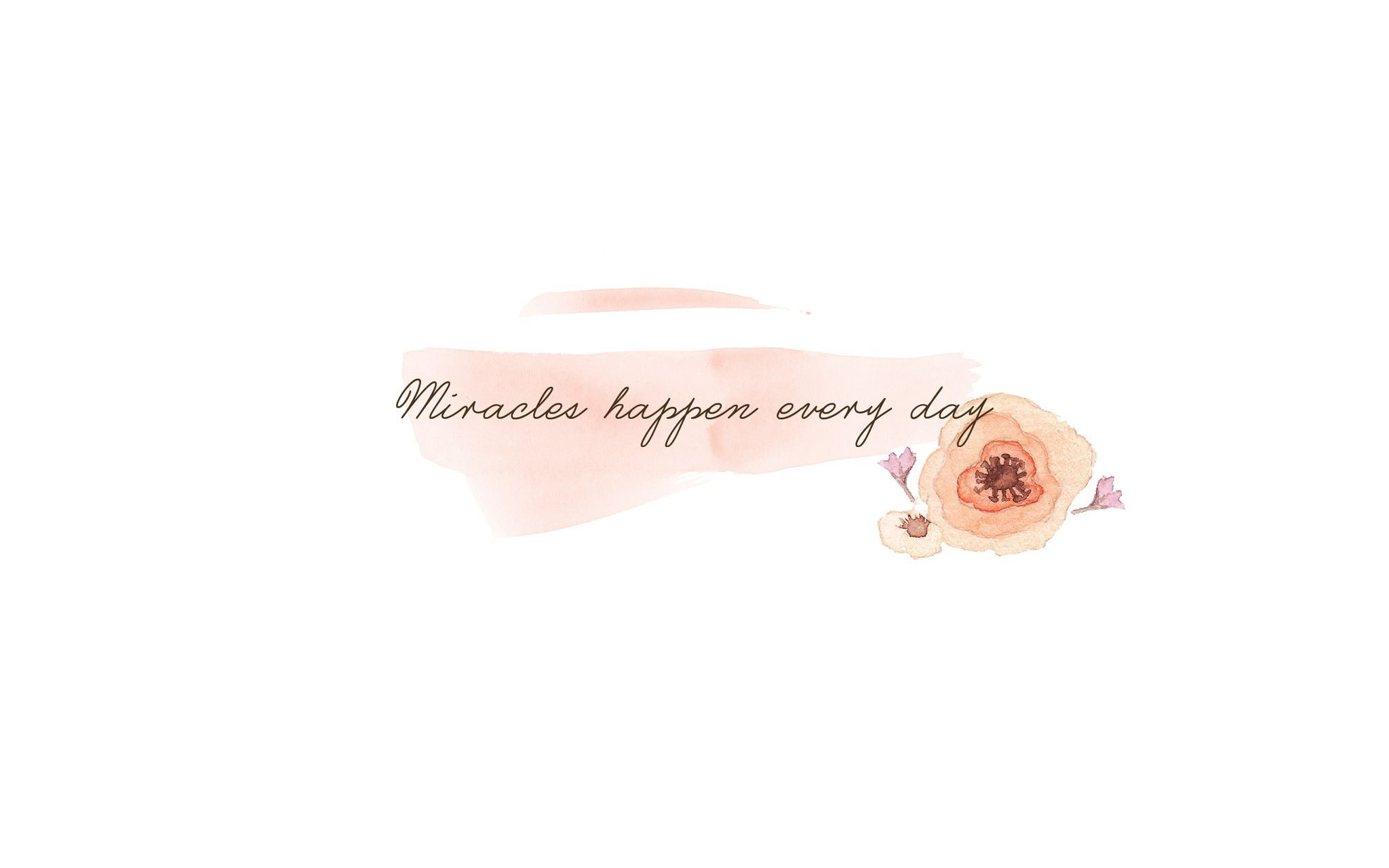 Minimal Watercolour Peach Floral Miracles Happen Desktop Wallpaper