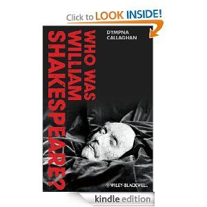 Who Was William Shakespeare: An Introduction to the Life and Works by Dympna Callaghan. $25.38. 320 pages. Publisher: Wiley-Blackwell; 1 edition (October 18, 2012). Author: Dympna Callaghan