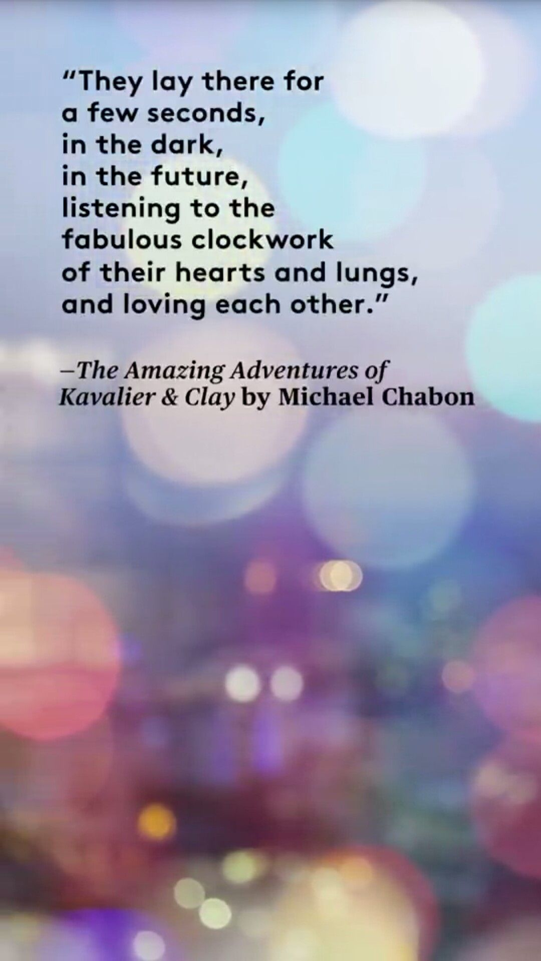 The Amazing Adventures of Cavalier & Clay by Michael Chabon quote