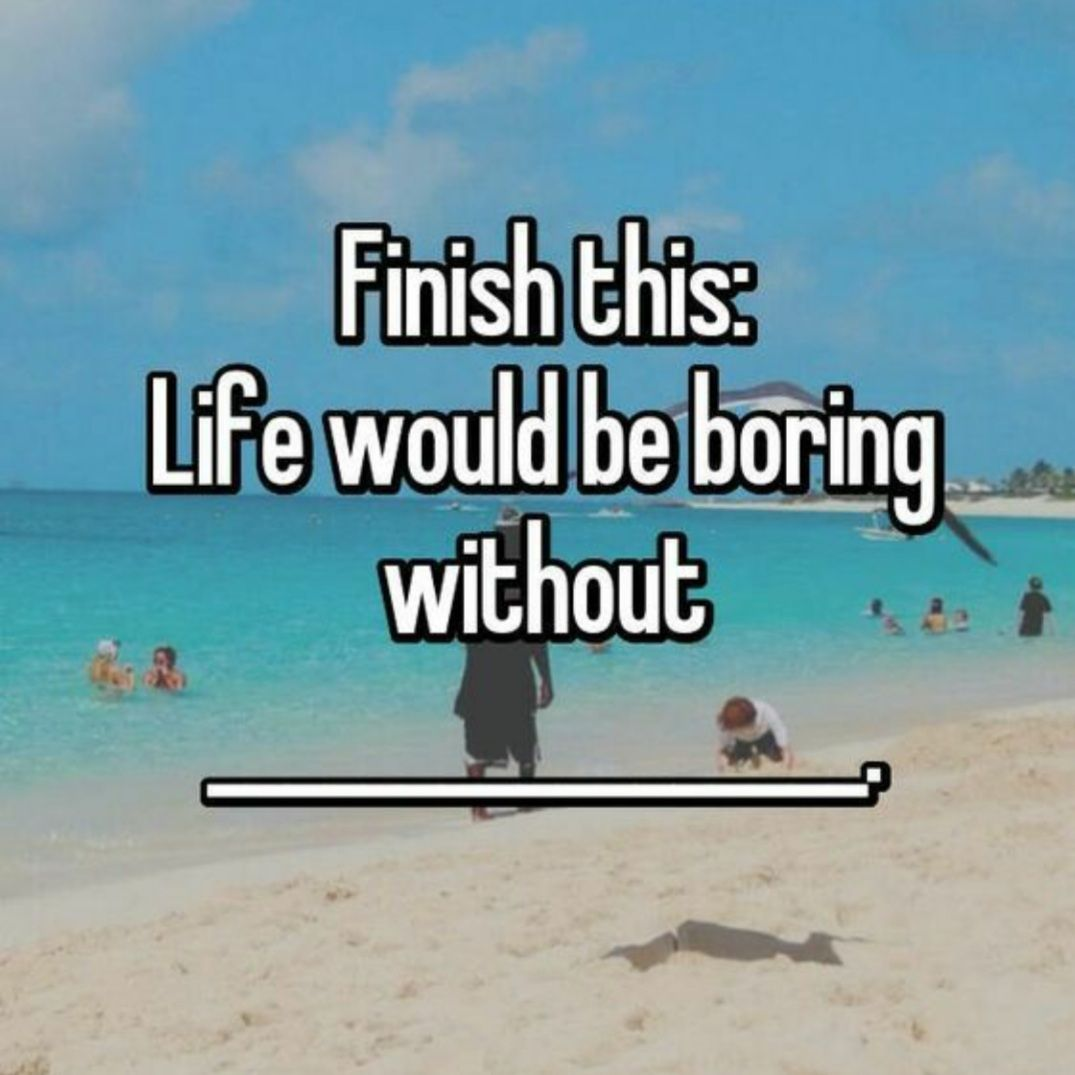 Fill in the blank.  Life would be boring without ____________.   I am sure there are a few things that come to mind in the recent days.   #statefarm