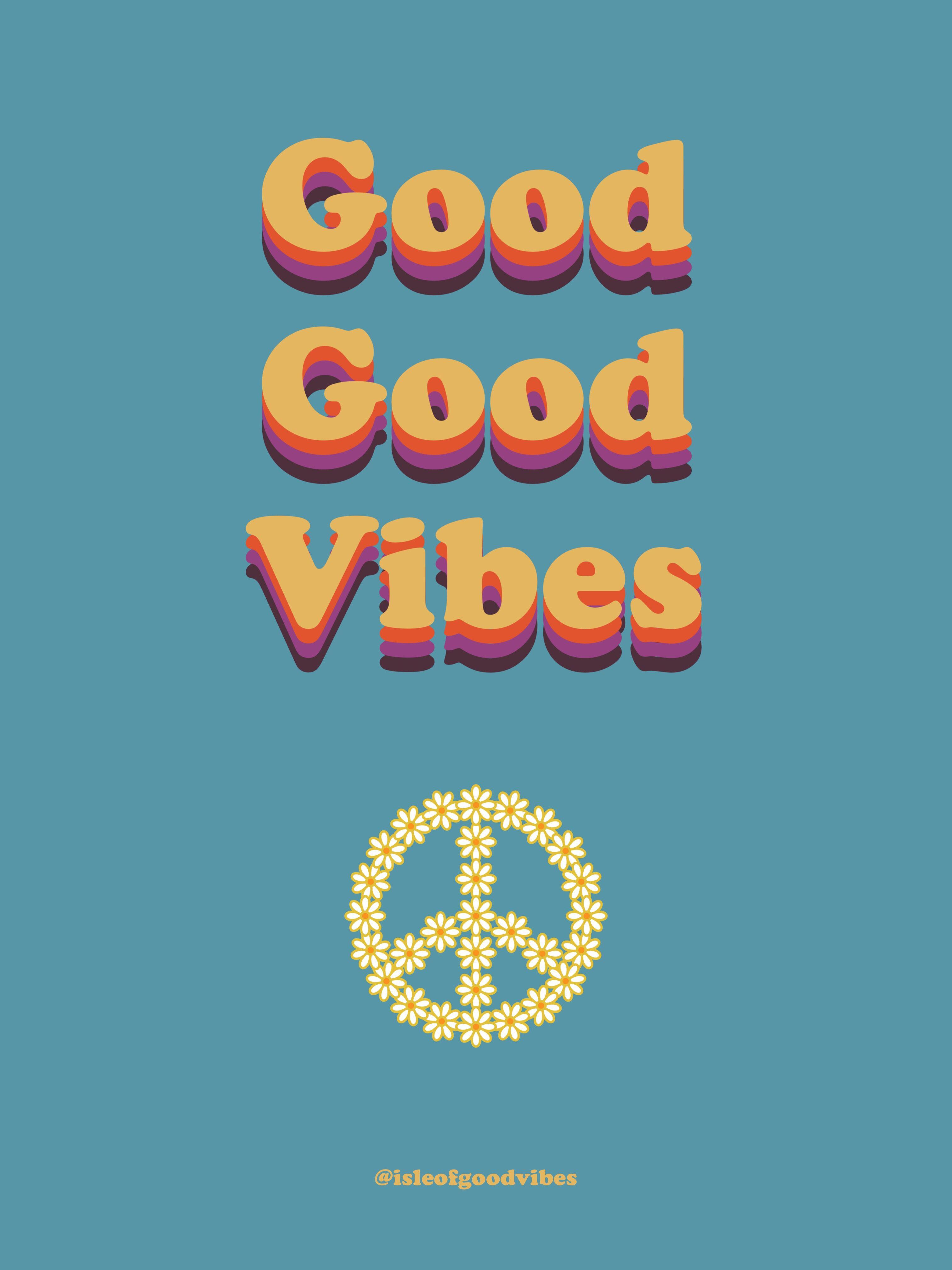 Follow Isle Of Good Vibes For More Inspiration Quotestoliveby Words Goodvibes Peace Retro Vintage Positivi Buenas Ondas Buenas Vibras Fondos De Telefono