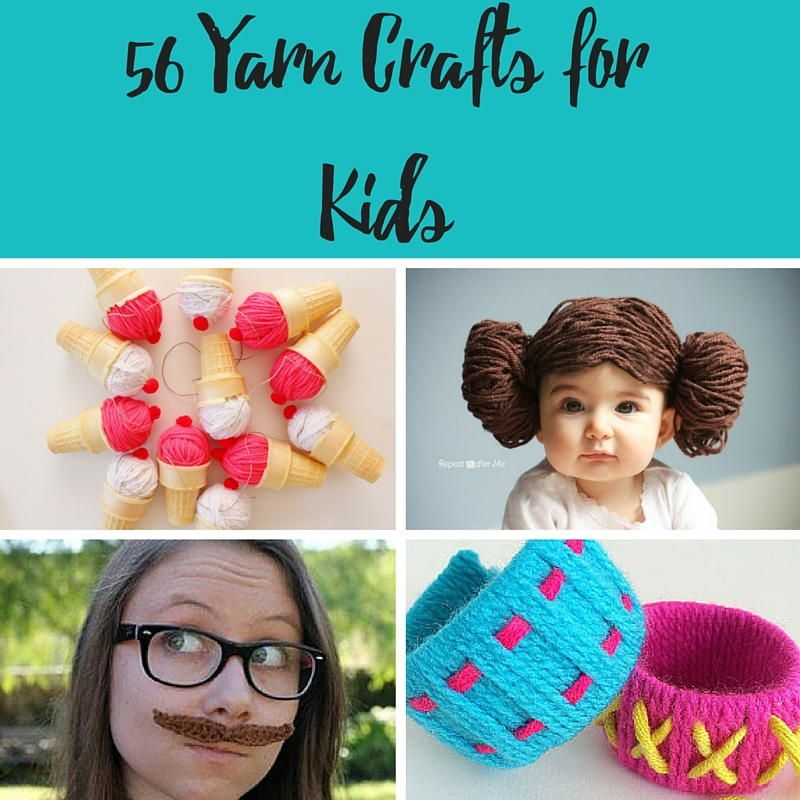 56 Yarn Crafts For Kids Sort Later Pinterest Yarn Crafts For