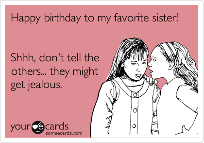 funny birthday quotes for sister Google Search – Funny Sister Birthday Cards