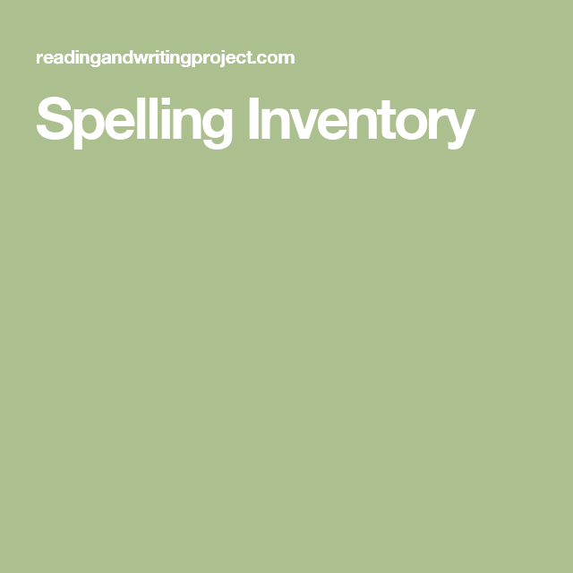 Assessment  The Primary Spelling Inventory K  Grade  Is A