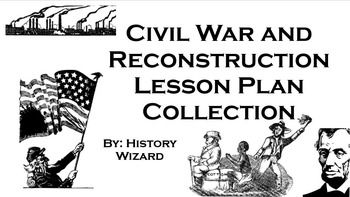Civil War, Slavery, and Reconstruction Lesson Plan
