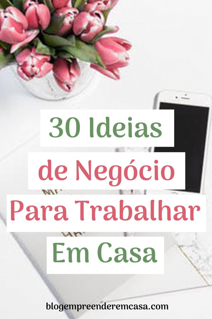 30 Ideias de Negócio para Trabalhar em Casa