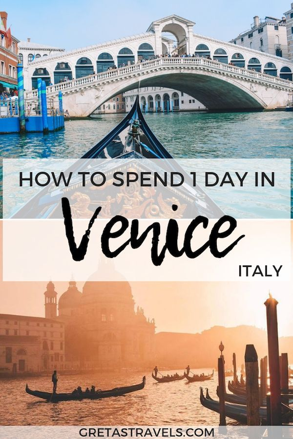 Photo of What To Do In Venice In One Day: Best Things To Do & Places To See