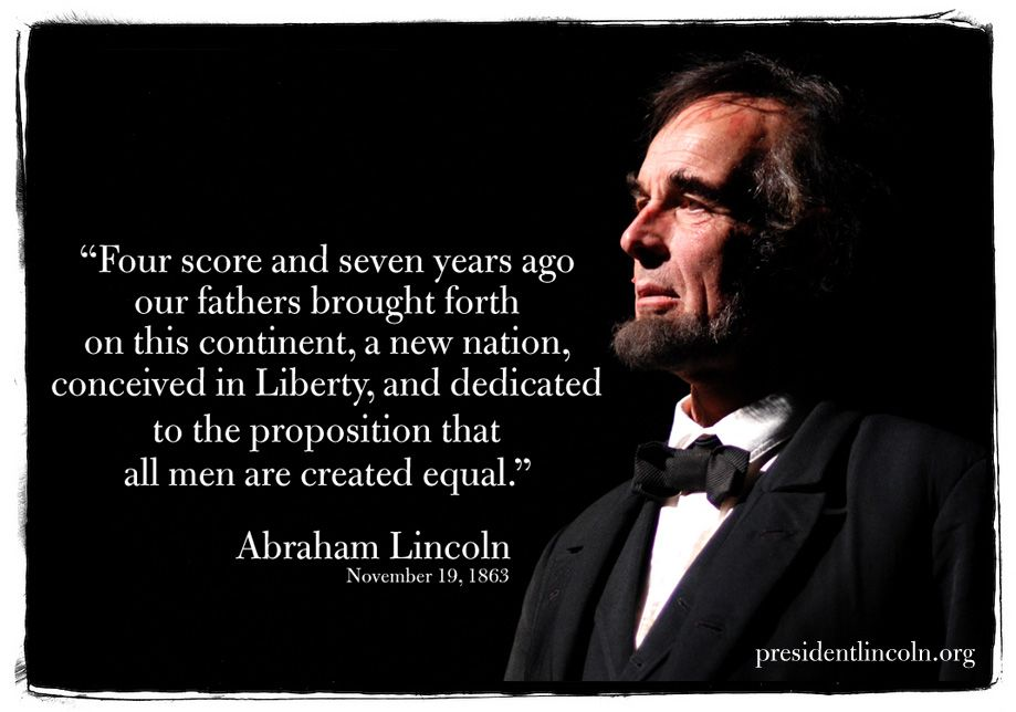 Four Score And Seven Years Ago Abraham Lincoln November 19 1863 Abraham Lincoln Abraham Lincoln Quotes Abraham Lincoln Presidential Library
