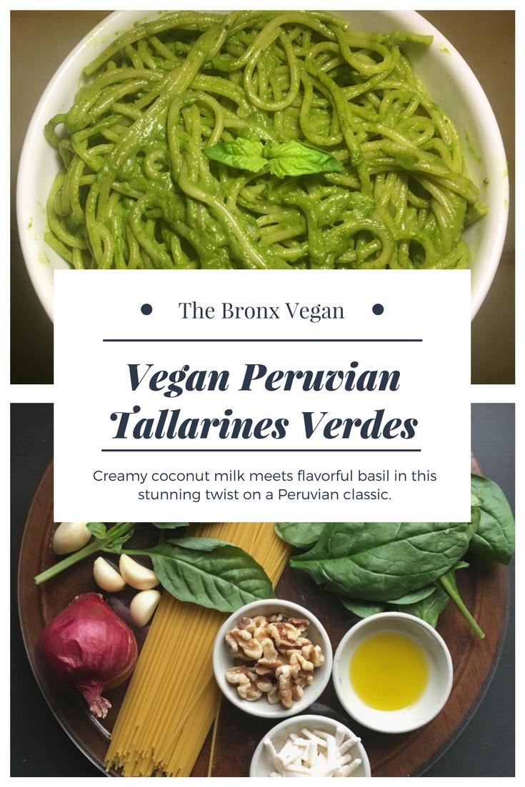 Vegan Peruvian Tallarines Verdes Recipe Peruvian Recipes Tallarines Verdes Recipe Verde Recipe