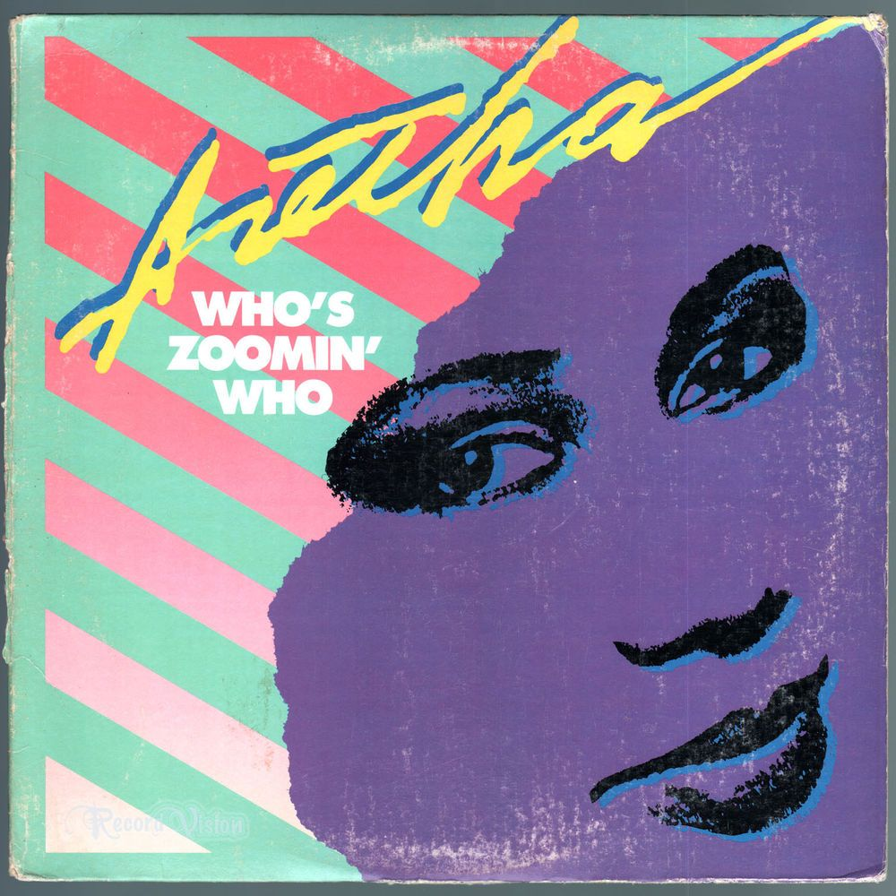 Who S Zoomin Who By Aretha Franklin Was The Second Single